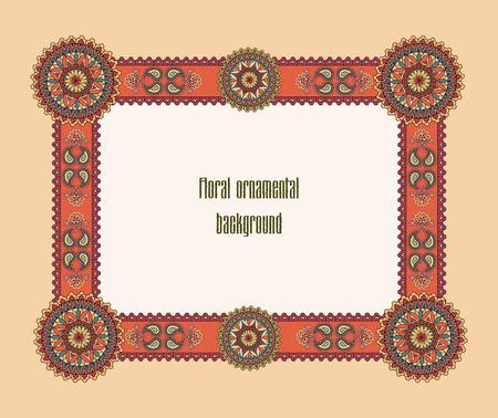 design frame: Abstract floral frame. Geometric ornamental border. Oriental ethnic mandala background. Islam, Arabic, Indian, ottoman motifs.
