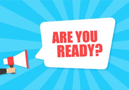 Mano masculina sosteniendo megáfono con ¿estás listo bocadillo de diálogo? Altoparlante. Banner para negocios, marketing y publicidad. Ilustración vectorial Logos