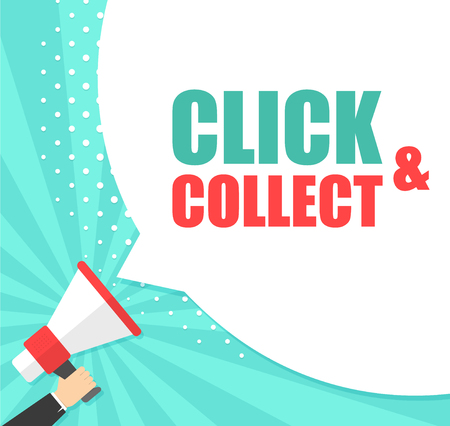 Male hand holding megaphone with Click and collect speech bubble. Loudspeaker. Banner for business, marketing and advertising. Vector illustration