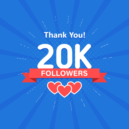 Thank you 20000 or 20k followers. Congratulation card. Web Social media concept. Blogger celebrates a many large number of subscribers