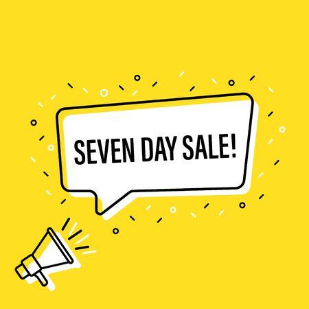 Male hand holding megaphone with seven day sale speech bubble. Loudspeaker. Banner for business, marketing and advertising. Vector illustration Ilustração