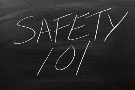 The words Safety 101 on a blackboard in chalk