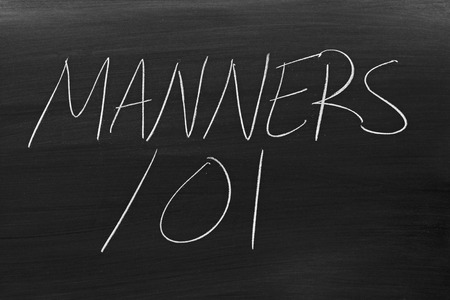 manners: The words Manners 101 on a blackboard in chalk Stock Photo
