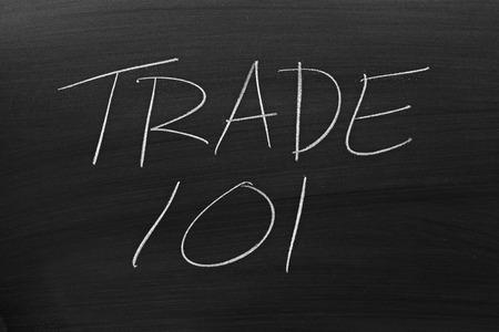 nafta: The words Trade 101 on a blackboard in chalk Stock Photo