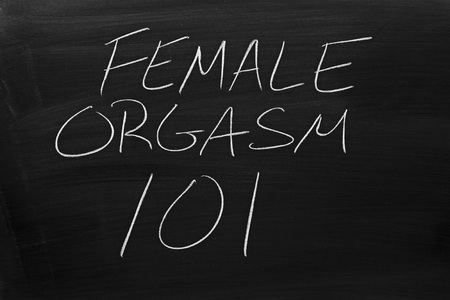 The words Female Orgasm 101 on a blackboard in chalk Stock Photo