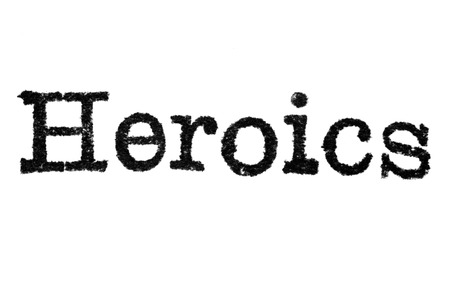 """Het woord """"Heldhaftigen"""" van een typemachine op een witte achtergrond"""