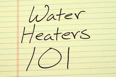 """De woorden """"Water Heaters 101"""" op een gele, juridische pad"""