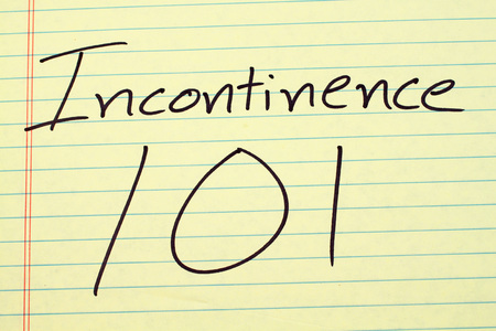 incontinence: The words Incontinence 101 on a yellow legal pad