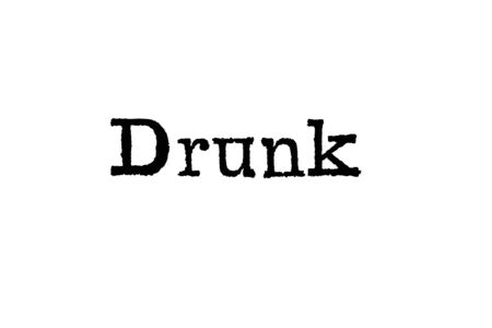 The word Drunk from a typewriter on a white background