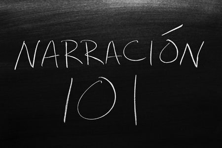 The words Narración 101 on a blackboard in chalk.  Translation: Storytelling 101 Stock Photo