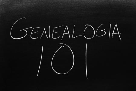 The words Genealogía 101 on a blackboard in chalk.  Translation: Geneology 101