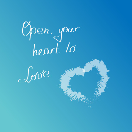 open your heart: White cloud in the shape of a heart on a blue sky with hand drawn words Open your heart to love. Love quotations.
