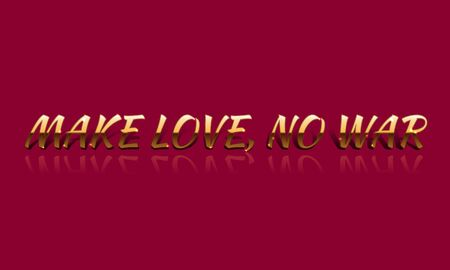 hacer el amor: Make love, no war golden vector drawn card.