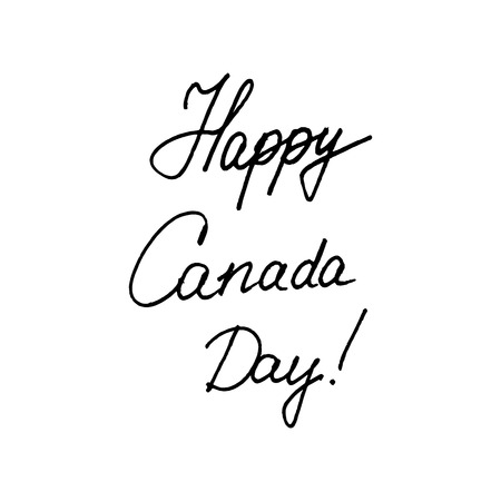 Happy Canada day. Typography for poster, invitation, greeting card, flyer, banner, postcard or t-shirt. Celebration lettering, inscription, calligraphy design. Vector illustration.