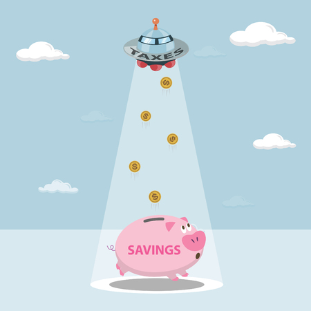 taxation: UFO tax savings are drawn from my savings  Money from piggy bank to be allowed to pay taxes  Savings were used to pay taxes