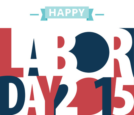 Happy Labor day american. text signs.   vector illustration for design. All in a single layer. Vector illustration. Vectores