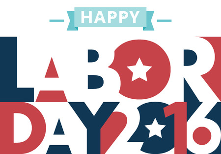all in: Happy Labor day american. text signs.  vector illustration for design. All in a single layer. Vector illustration.Happy Labor Day 2016.