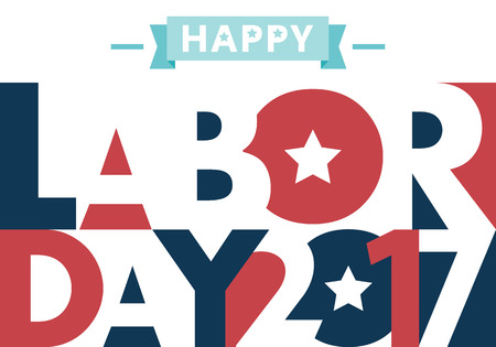 Happy Labor day american. text signs. EPS 10 vector illustration for design. All in a single layer. Vector illustration. Happy Labor Day 2017.