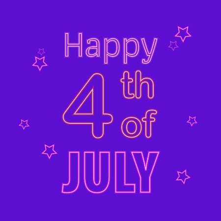 Happy 4th of July neon sign, bright signboard, light banner. Independence Day logo, emblem. July Fourth label.
