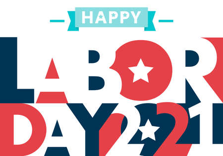 Happy Labor Day. text signs. Vector illustration for design. All in a single layer. Vector illustration. Happy Labor Day 2021.