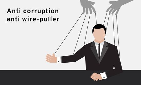 A man in black suit with wire-puller or people behind him to moved him around by bribe money on white background with the topic anti corruption anti wire-puller for election campaign by illustration