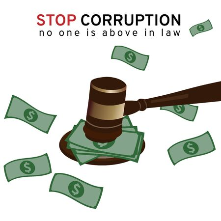 Big money or bribe cash under a gavel of court to judge many of lawsuit on white background represent to the stop corruption campaign meaning no one is above in law by vector and illustration