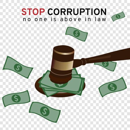 Big money or bribe cash under a gavel of court to judge many of lawsuit on transparency background represent to the stop corruption campaign meaning no one is above in law by vector and illustration