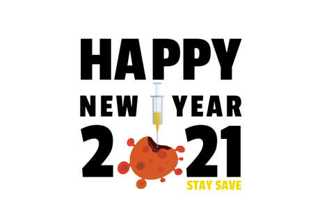 Happy new year 2021 with Covid-19 vaccine syringe injection vector,typographic banner ep08