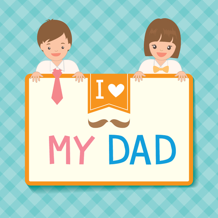 Cute Fathers Day card with boy and girl dress up to her father, illustration vector on blue pastel  color background.