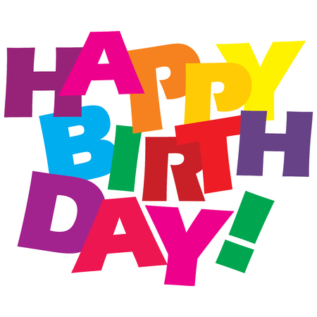 Typographic illustration of Happy Birthday in bright happy colors on an isolated white background Stock Photo