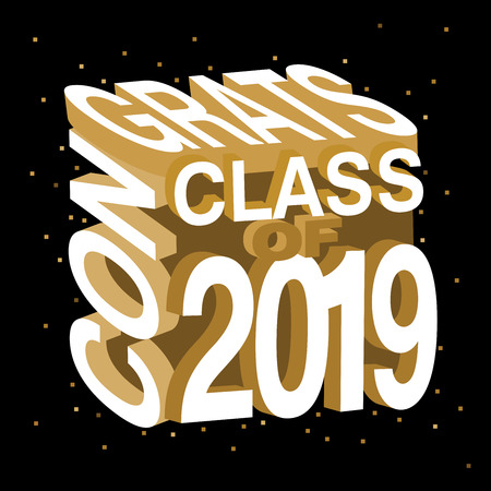 Creative vector typography illustration of Congrats Class of 2019 on an isolated black   background with few sprinkles in gold Ilustrace
