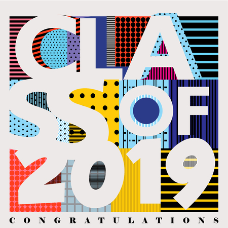 Colorful vector typography illustration of Class of 2019 designed with abstract retro   background patterns