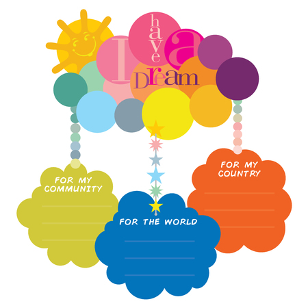 Vector illustration of I have a dream typography on a colorful cloud with three blank message spaces for MLK Day