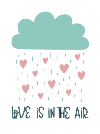 Love is in the air. Hand drawn typography poster. Conceptual handwritten phrase. Quote. Valentines day card, poster, wedding invitation with modern calligraphy, vector illustration. Ilustracja
