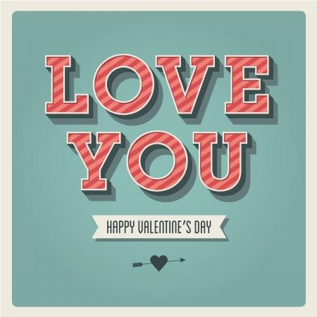 te amo: Tarjeta feliz del d�a de San Valent�n, te amo, tipo de fuente, 3 dimensional, vintage retro Vectores