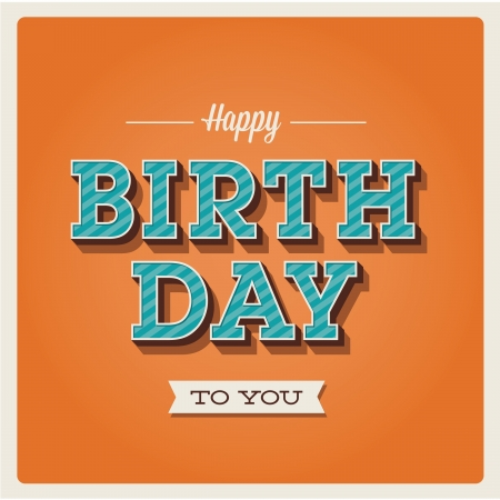 editable sign: Happy birthday card. Retro vintage. Typography letters  font type. Editable for invitation happy birthday party.