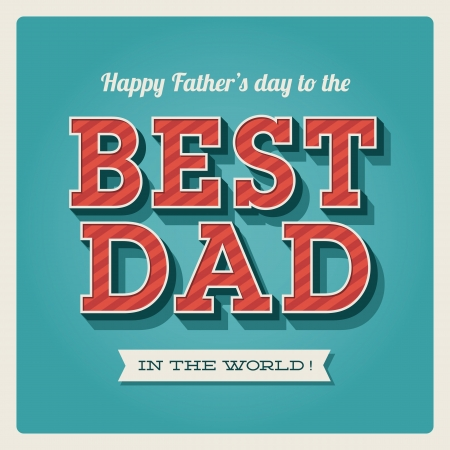 Happy fathers day card vintage retro type font Stock Vector - 18537898