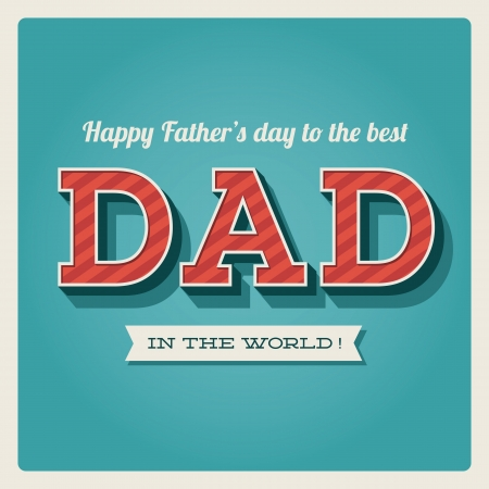 Happy fathers day card vintage retro type font Stock Vector - 18537899