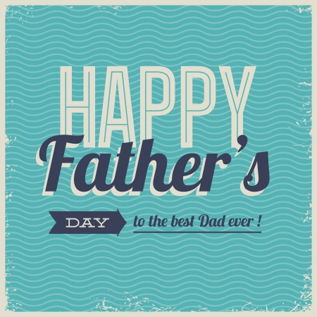 Happy fathers day card vintage retro type font Stock Vector - 18537903