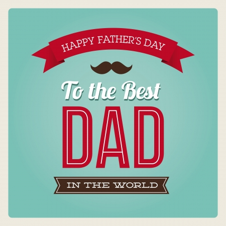 Happy fathers day card vintage retro type font Stock Vector - 18592549