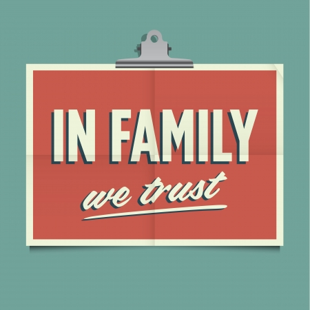 we: In family we trust, folded poster  Retro vintage vector design
