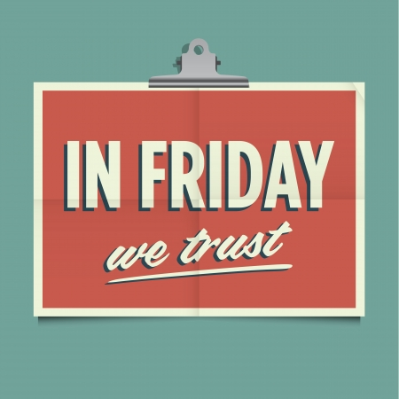 weekend: In friday we trust, folded poster  Retro vintage vector design