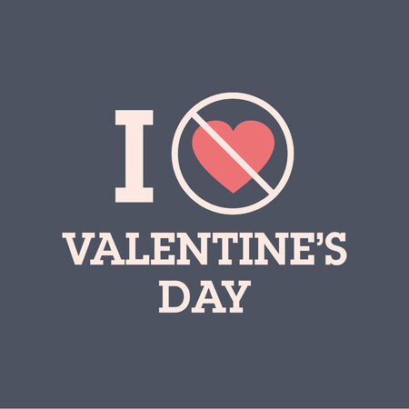 unmarried: I do not love valentines day  Vector design editable