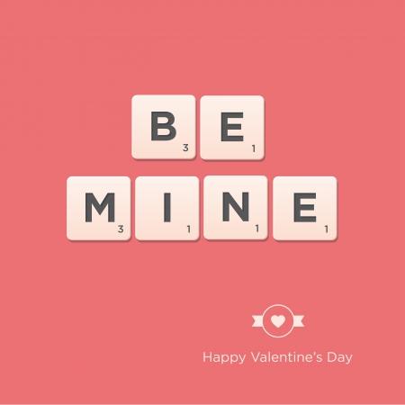 be mine: Valentine s day card  Letter alphabet  Vector design editable