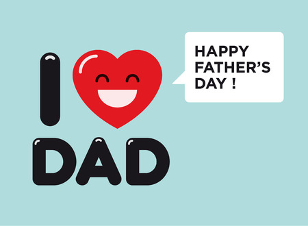 Happy fathers day card, i love dad Vector
