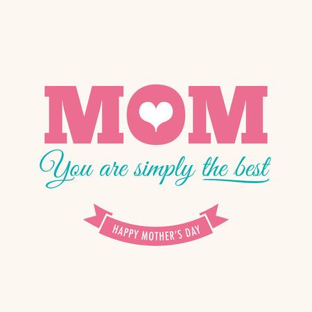 Las madres tarjeta del día con cita: Usted es simplemente el mejor Ilustración de vector