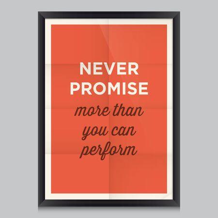 inspiracion: Cita de motivaci�n. Nunca prometa m�s de lo que puede realizar