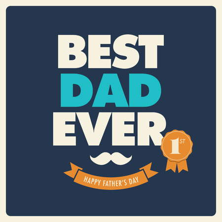 happy fathers day card: Fathers day card best dad ever