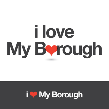 borough: I love my borough. Editable vector design.
