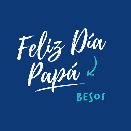 Happy fathers day card in spanish. Blue background. Editable vector design. Spanish version. Illustration
